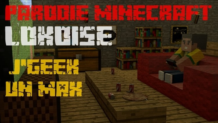 Parodie Minecraft Lokoise – J'geek un max